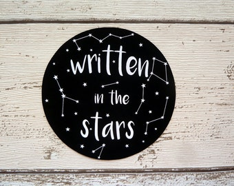 Written in the stars, Vinyl Sticker, Constellations, Astronomy, Astrology, Space, Galaxy, Gift, Laptop stickers, Cool Sticker, Cute Stickers
