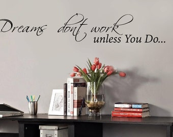Perfect Dreams Donu0027t Work Unless You Do  Office Wall Decal   Motivational Quotes