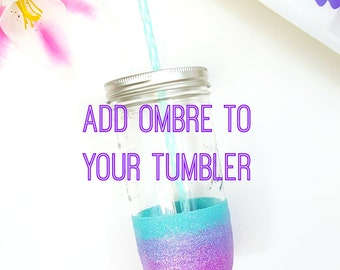 Add Ombre to any Cup // Ombre Glitter Tumbler // Ombre Glitter Cup