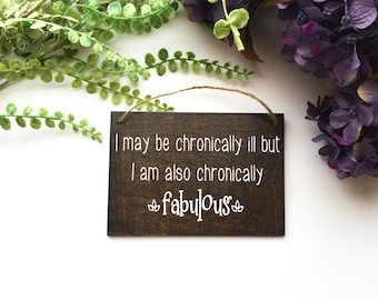 Wooden Signs With Quotes | Custom Wood Stain | Wooden Signs | Chronic Illness