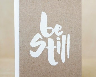 Be Still Card, Friendship Card, Meditation Mindfulness Card, Screen-printed Recycled Card.