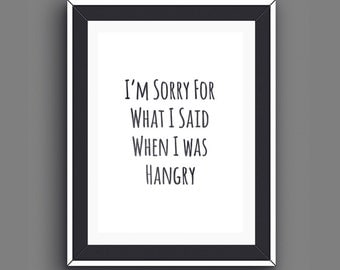 Foodie Gifts Hangry, Food Quotes, Foodie Prints, Hungry Printable Wall Art, Men Gifts, Boyfriend Gifts, Foodies, Instant Download