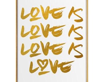 Love is Love Wall Art - Love is Love - Chic Wall Art - Modern Wall Art - Love Print - Love Wall Art - Wall Art - Art Print