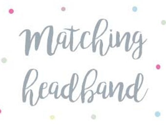 H E A D B A N D - Matching Baby and Toddler Headband (Girls)