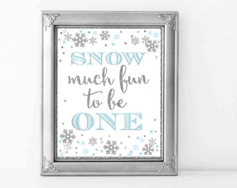 """Winter ONEderland Sign 8x10, Blue and Silver Winter Onederland Decorations, """"Snow Much Fun To Be One"""" Party Sign, Digital File."""