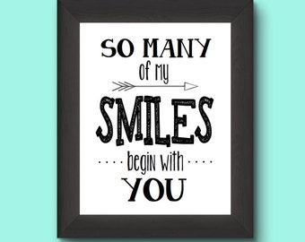 So Many Of My Smiles Begin With You, Smiles Quote, Printable Wall Decor, Nursery Wall Decor, Love Quote