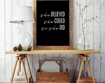 She believed she could so she did, Inspirational poster, Printable poster, Instant download, Motivational poster, Black and white poster