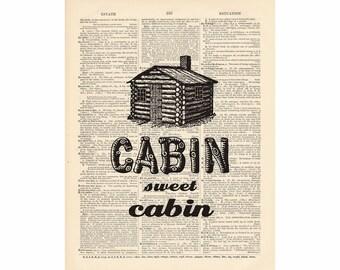 CABIN SWEET CABIN -- Dictionary Print  1017