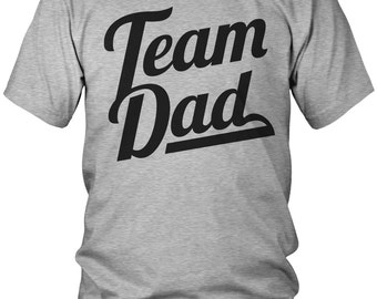 Team Dad T-Shirt, Proud Dad, Loves Kids, Papa, Daddy, Dada, Parent, Best Dad, Father,  Men's Team Dad Shirts AMD_1690