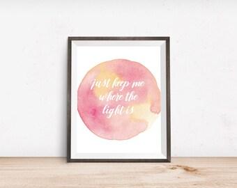 Inspirational Quote, John Mayer Quote, Typography Wall Art, Minimalist Wall Art, Watercolor Art Print, Digital Art Print, Modern Wall Art