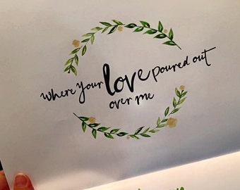Where Your Love Poured Out Framed Print 4x6