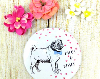 Cute Pug Pocket Mirror Pugs & Kisses Compact Pug Lover Gift