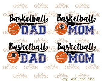 Basketball SVG, Basketball Mom svg, Basketball Dad svg cut files for Cricut and Silhouette, svg files, clipart files