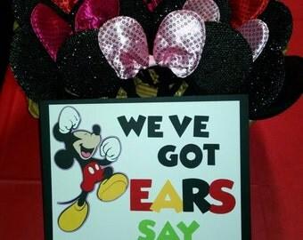 We've got ears say cheers sign..