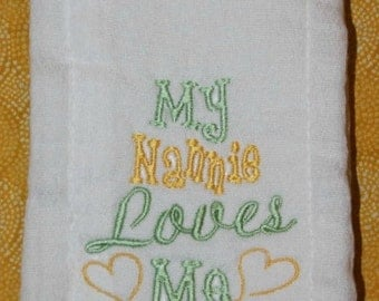 My Nannie Loves Me custom appliqued  burp cloth