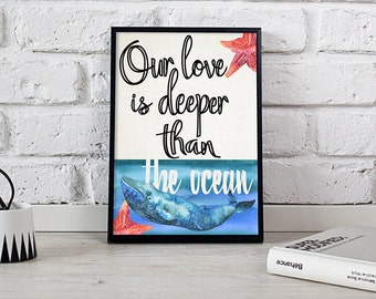 "Love Quotes Poster ""Our Love is Deeper Than The Ocean"" Wall Art Decor Poster"