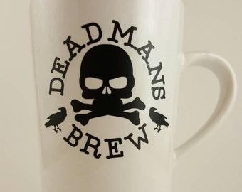 Dead man's brew coffee mug
