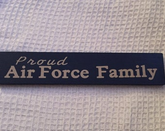 Proud Air Force Family wooden sigb