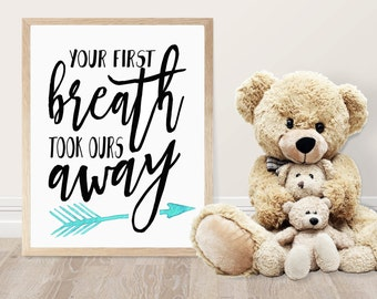 Nursery Printable - Your First Breath Took Ours Away - Kids Room Decor - Nursery Decor - Woodland Theme - Baby Shower Gift  - Ru