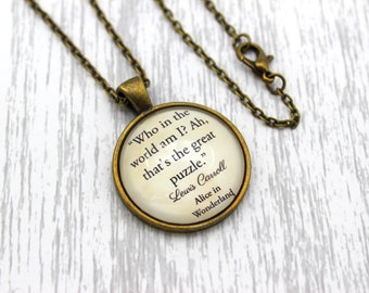 Alice in Wonderland, 'Who In The World Am I?', Lewis Carroll Quote Necklace or Keychain, Keyring.