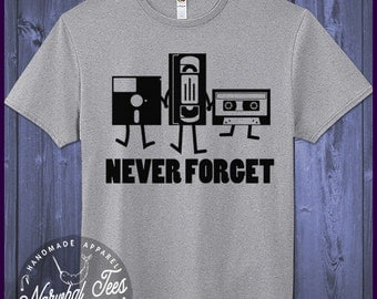 Never Forget Retro Novelty T-Shirt Tape VHS Floppy Funny Nerd Shirt Awesome Geek Tee