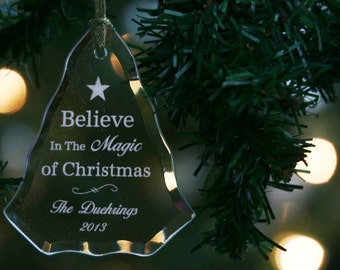 Personalized Engraved Glass Ornament, Suncatcher, Christmas Tree, Wedding Ornament~Believe in the Magic of Christmas~Holiday Ornament-ORN2