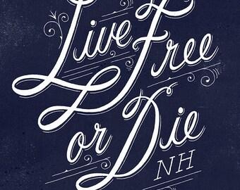 Live Free or Die print