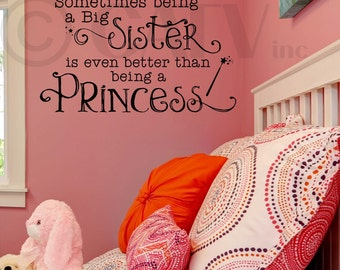 Sometimes Being A Big Sister Customizable Wall Decal