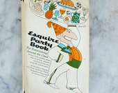 Esquire Party Book / 1960's Cookbook / Mid Century Entertaining / Gifts for Him