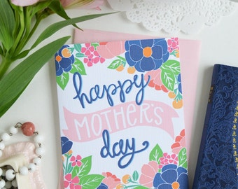 Happy Mother's Day, Mother's Day Card, Mama, Mom, Pink, Pretty, Floral, Stationery, Hand Drawn, Illustration, Flowers, Flora