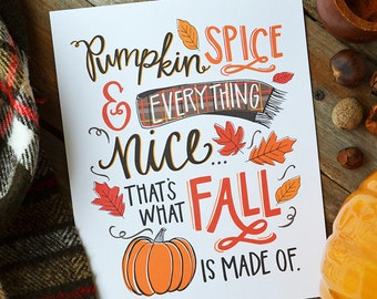 Pumpkin Spice & Everything Nice, Happy Fall, Seasonal Decor, Autumn, Illustration, Pumpkins, Fall Decoration, Print, Pumpkin Spice Season