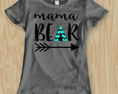 Mama bear shirt / mom life / tribe / matching shirts / baby bear / bear cub / tee pee / customizable shirt