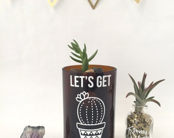 Medium Let's Get Prickly Upcycled Funny Graphic Cut Glass Bottle for Cactus / Succulent Indoor Planter