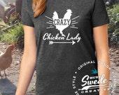 Crazy Chicken Lady Shirt - Homesteader, backyard chickens, chicken gift, chicken lady t-shirt