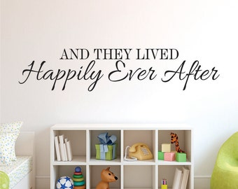 Happily Ever After Wall Decals - Vinyl Wall Decal Happily Ever After - And They Lived Decal - Happily Ever After Decal