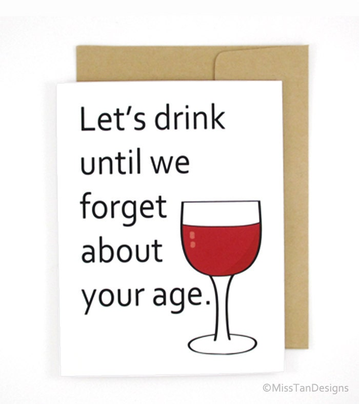 Funny Birthday Card Forget About You Age Girlfriend