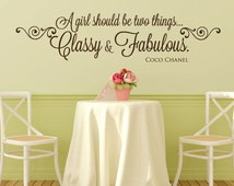 Wall Decals - Coco Chanel - Coco Chanel Quotes - A girl should be two things classy and fabulous - Stickers - Wall Art - Wall Decor - Decals