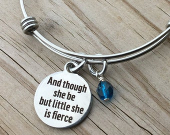 "Inspiration Charm Bracelet- ""And though she be but little she is fierce"" laser etched charm with an accent bead in your choice of colors"
