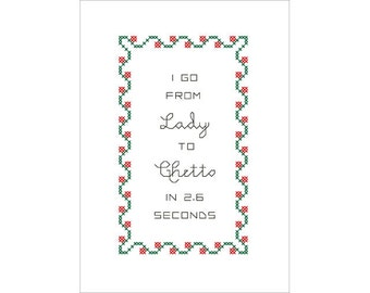 PDF PATTERN: Lady to Ghetto funny cross stitch pattern digital download
