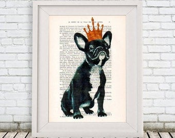 Happy French Bulldog Print, Frenchie with Crown,Bulldog King, Bulldog Artwork, French Vintage Paper, Nursery Artwork, Wall Art Prints