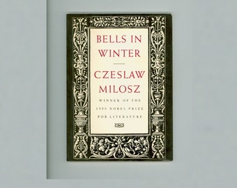 Bells in Winter, Poems by Czeslaw Milosz, Nobel Prize Winner, Ecco Press 1981 3rd Prinitng Translated by Milosz & Lillian Vallee Poetry Book
