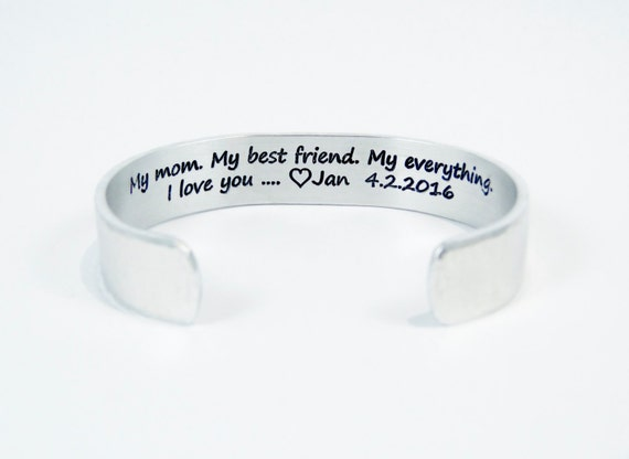 """Mother of the Bride Gift - """"My mom.  My best friend.  My everything.  I love you...(personalization)"""" 1/2"""" hidden message cuff bracelet"""