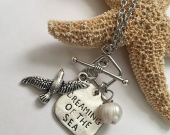Dreaming of the Sea - Sea Gull Charm Necklace - Sea Gull and Freshwater Pearl Necklace - Nautical Toggle Necklace - Beach Quote Necklace