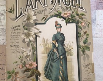 1888 Fashion Magazine L'Art de la Mode A Journal of the Latest Styles.  Monthly Publication   March 1888 Edition Number 65  6th Year