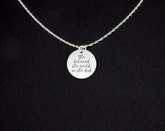 She Believed She Could So She Did Necklace - Gift for Girl - Gift for Niece - Inspiration Quote - Inspiration Jewelry