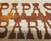 FREE SHIPPING Rusted Rustic Metal Papas Barn Sign