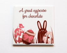 Easter Magnet, Chocolate Eggs, Magnet, Fridge magnet, Chocolate Easter Bunny, A great eggscuse for chocolate, Easter, Pink, Brown (5470)