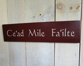 Irish Welcome Sign, Caed Mile Failte