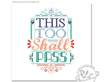 This too shall pass. Typography Cross Stitch Pattern. Digital Download PDF.