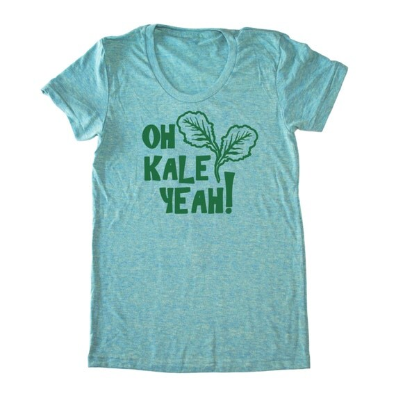 Oh Kale Yeah® T-Shirt, Kale shirt, Vegan Tee, Foodie Shirt, Foodie, Chef T Shirt, Paleo Crossfit T-Shirt, Vegetarian Tshirt, Women's T Shirt